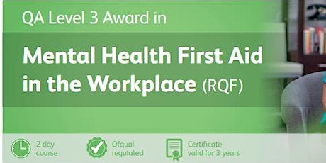 Level 3 Mental Health First Aid in the Workplace - Monday 15th - Tuesday 16th June 2020 tickets