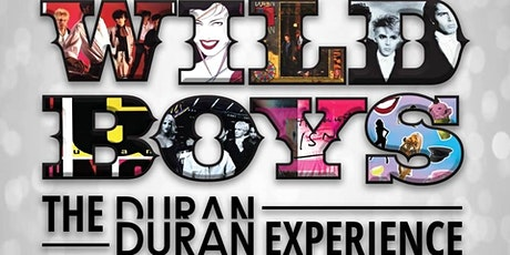 Wild Boys (Duran Duran Tribute) tickets