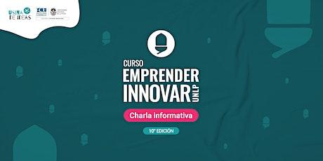 Curso 'Emprender e Innovar' | Charla informativa entradas