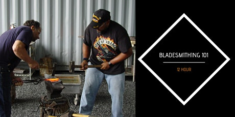 Bladesmithing 101 (12 Hours) tickets