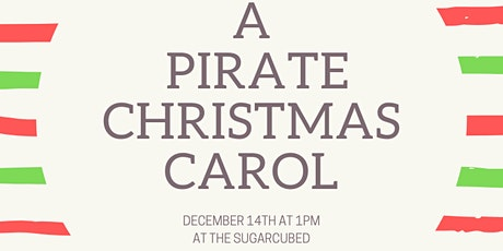 A Pirate Christmas Carol tickets