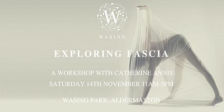 Exploring Fascia - A Workshop with Catherine Annis tickets