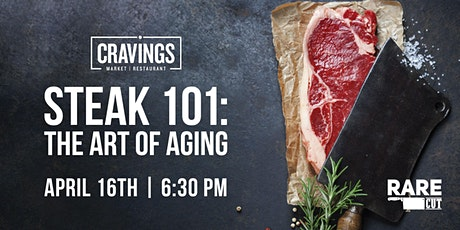 Steak 101: The Art of Aging tickets