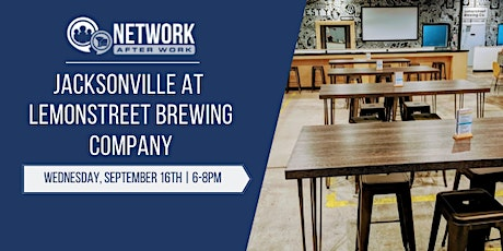 Network After Work Jacksonville at Lemonstreet Brewing Company tickets