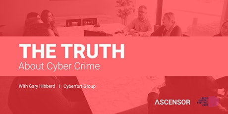 The Truth About Cybercrime and Why You Need to Hear It.  tickets