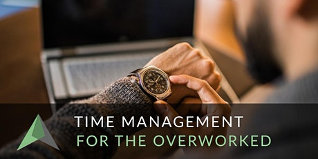 Time Management for the Overworked Virtual Workshop tickets