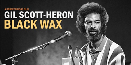 Community Dialogue Series: Gil Scott-Heron: Black Wax tickets