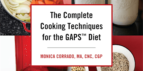 GAPS (Gut and Psychology Syndrome™) Cooking Weekend! tickets
