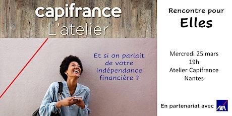 Rencontre pour Elles : Et si on parlait de votre indépendance financière billets