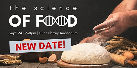 The Science of Food - NEW DATE tickets