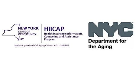 Medicare Orientation - NYC DFTA HIICAP - April 2020 tickets