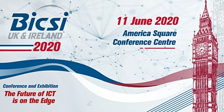 2020 BICSI UK&I Conference and Exhibition tickets