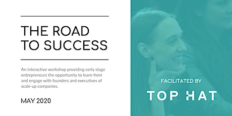 Road to Success Workshop - Top Hat tickets