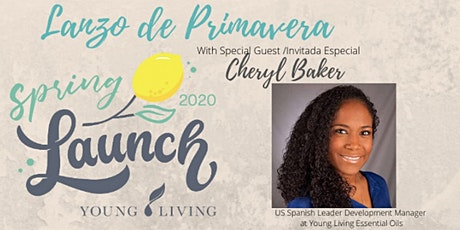 Young Living Spring Launch/Lanzo de Primavera (Bilingue) tickets