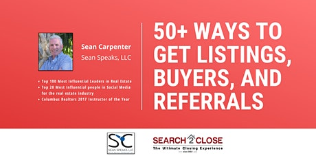 50+ Ways to Get Listings, Buyers, and Referrals tickets