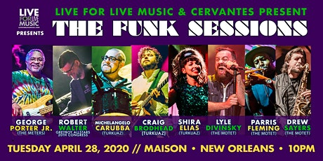 The Funk Sessions w/ George Porter, Robert Walter + Mbrs of Turkuaz & Motet tickets