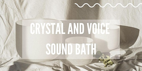 Crystal and Voice Sound Bath  tickets