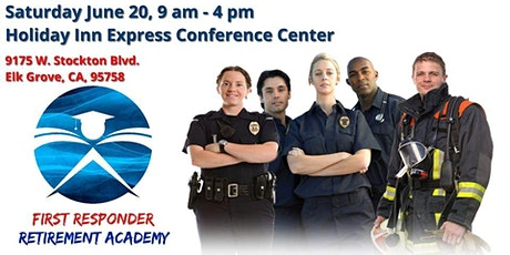First Responder Retirement Academy tickets