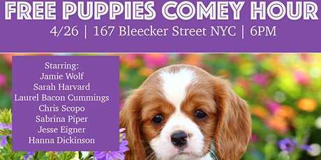 FREE PUPPIES COMEDY HOUR: April Edition! tickets