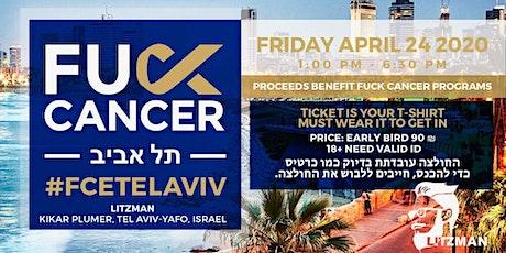 Fuck Cancer | Tel Aviv Edition tickets