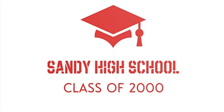 Sandy High Class of 2000! - 20 Year Reunion  tickets