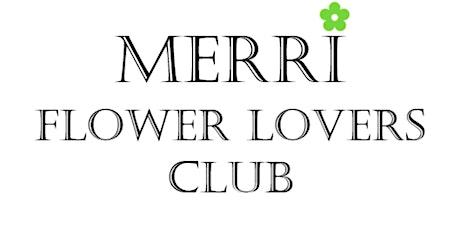 MERRI Flower Lovers Club tickets