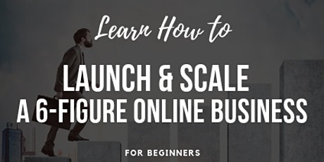 How to launch & scale a 6-figure Amazon online business for beginners tickets