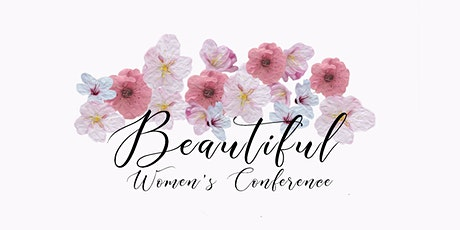 BEAUTIFUL Women's Conference tickets