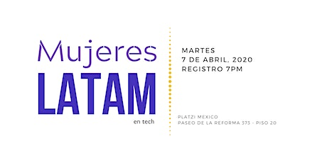 Mujeres Latam en Tech - Abril 2020 boletos
