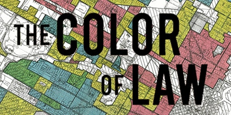 The Color of Law: How Our Government Segregated America tickets
