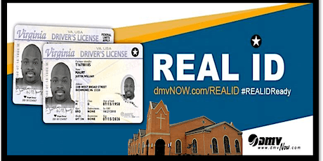 Real ID Event Hosted by Mount Olive Baptist Church Centreville, VA tickets