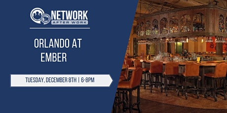 Network After Work Orlando at Ember tickets