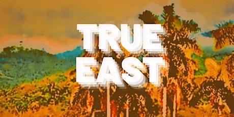 True East tickets