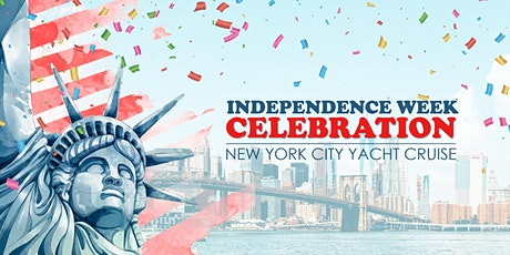 Independence Week Celebration NYC Boat Party Yacht Cruise: Friday Night tickets
