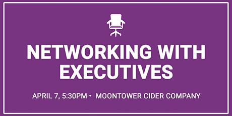 Networking with Executives tickets
