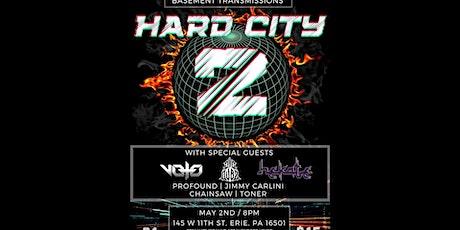 Hard City 2 tickets