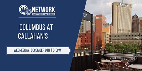 Network After Work Columbus at Callahan's tickets