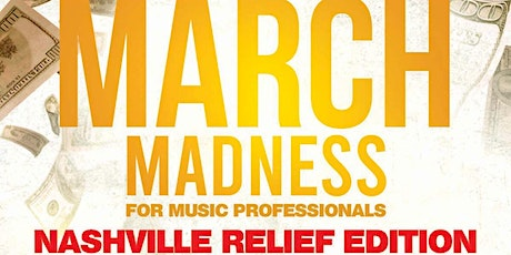 March Madness for Music Professionals: Nashville Relief Edition tickets