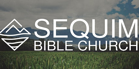 Sequim Bible Church's Christian Living Conference tickets