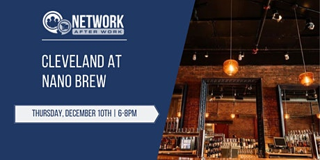 Network After Work Cleveland at Nano Brew tickets