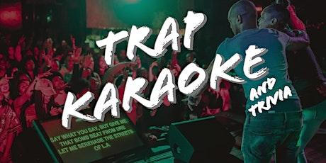 20 Trap Karaoke and Trivia tickets