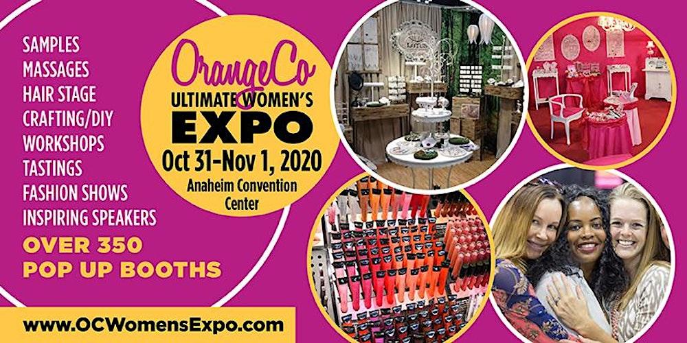 Orange County Women S Expo Beauty Fashion Pop Up Shops Diy More October 31 November 1 2020 Tickets Anaheim Eventbrite