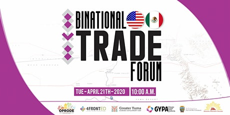 Bi-national Trade Forum brought to you by 4FrontED, GYEDC, GYPA & OPRODE tickets