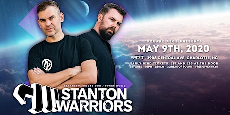 May 9th  :  STANTON WARRIORS : CLT, NC tickets