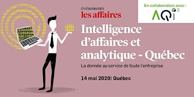 Conférence Intelligence d'affaires et analytique à Québec - Événements Les Affaires
