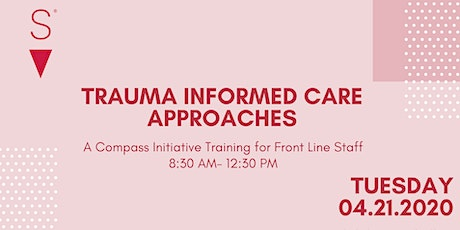 Trauma Informed Care: Front Line Staff Training tickets
