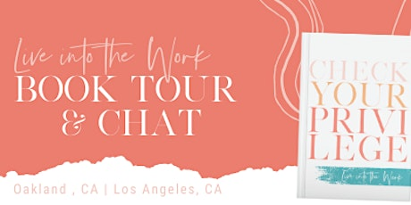 LIVE INTO THE WORK:  LA BOOK LAUNCH & CHAT tickets