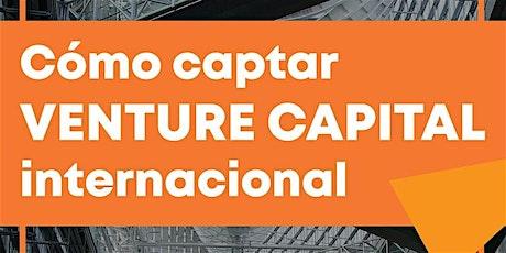 Como captar Venture Capital Internacional tickets