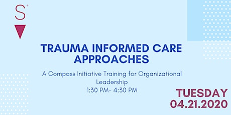 Trauma Informed Care: Training for Organizational Leaders tickets