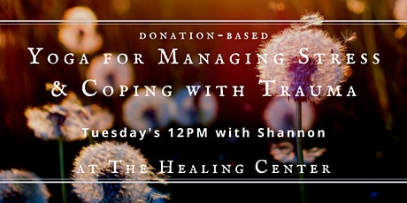 Yoga for Managing Stress & Coping with Trauma tickets